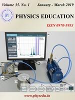 Physics Education -IAPT Volume 35, No. 1. Jan-Mar 2019